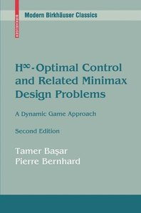 H-Infinity Optimal Control and Related Minimax Design Problems