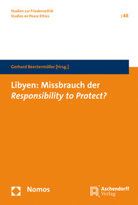 Libyen: Missbrauch der Resposibillity to Protect?