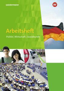 Politik Wirtschaft Sozialkunde 7 - 10. Arbeitsheft mit eingelegt