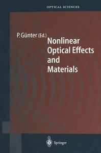 Nonlinear Optical Effects and Materials