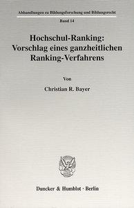 Hochschul-Ranking: Vorschlag eines ganzheitlichen Ranking-Verfah