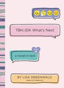 Tbh #4: Tbh, Idk What\'s Next
