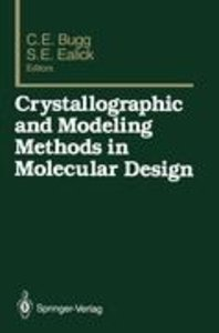 Crystallographic and Modeling Methods in Molecular Design