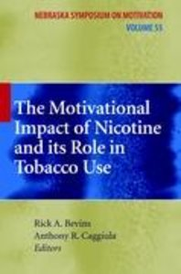 The Motivational Impact of Nicotine and its Role in Tobacco Use