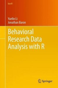 Behavioral Research Data Analysis with R