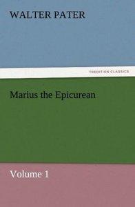 Marius the Epicurean - Volume 1