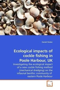 Ecological impacts of cockle fishing in Poole Harbour, UK