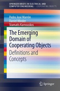 The Emerging Domain of Cooperating Objects