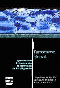 Terrorismo Global, Gestión de Información Y Servicios de Intelig
