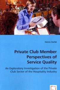 Private Club Member Perspectives of Service Quality