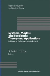 Systems, Models and Feedback: Theory and Applications