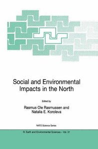 Social and Environmental Impacts in the North: Methods in Evalua