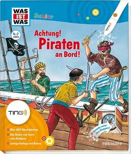 Ting. Was ist was Junior: Piraten an Bord! Kinderbuch ab 4 Jahre