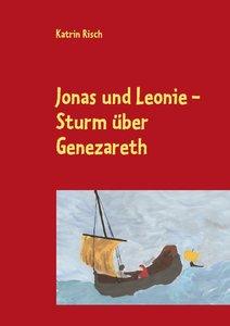 Jonas und Leonie - Sturm über Genezareth