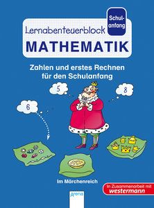 Lernabenteuerblock Schulanfang - Mathematik. Im Märchenreich