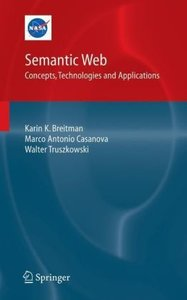 Semantic Web: Concepts, Technologies and Applications