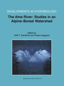 The Atna River