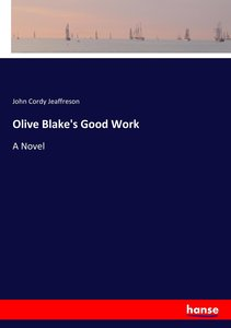 Olive Blake\'s Good Work