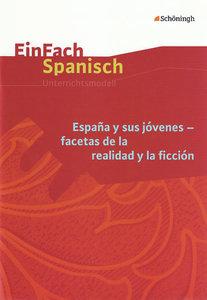 EinFach Spanisch. España y sus jóvenes