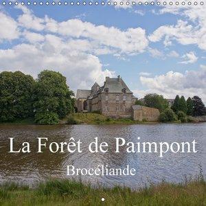 La Forêt de Paimpont / Brocéliande (Calendrier mural 2015 300 ×