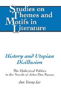 History and Utopian Disillusion