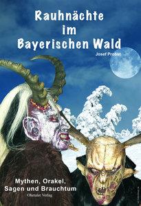 Rauhnächte im Bayerischen Wald
