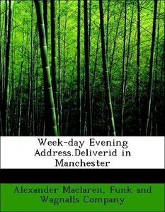 Week-day Evening Address.Deliverid in Manchester