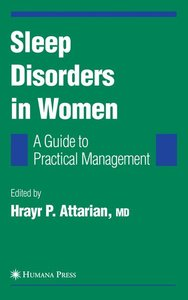 Sleep Disorders in Women: From Menarche Through Pregnancy to Men