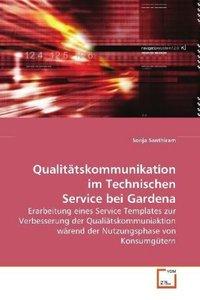 Qualitätskommunikation im Technischen Service bei Gardena