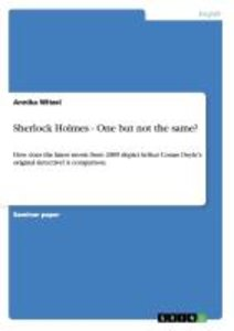 Sherlock Holmes - One but not the same?