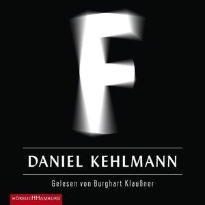 Daniel Kehlmann: F