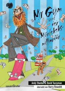 Mr Gum und der Mürbekeksmilliardär