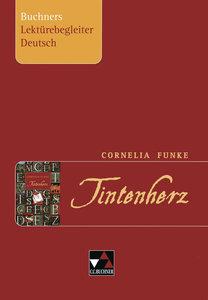 Cornelia Funke. Tintenherz. Buchners Lektürebegleiter Deutsch