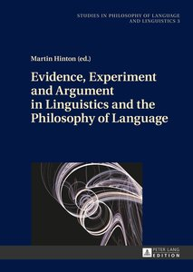 Evidence, Experiment and Argument in Linguistics and the Philoso
