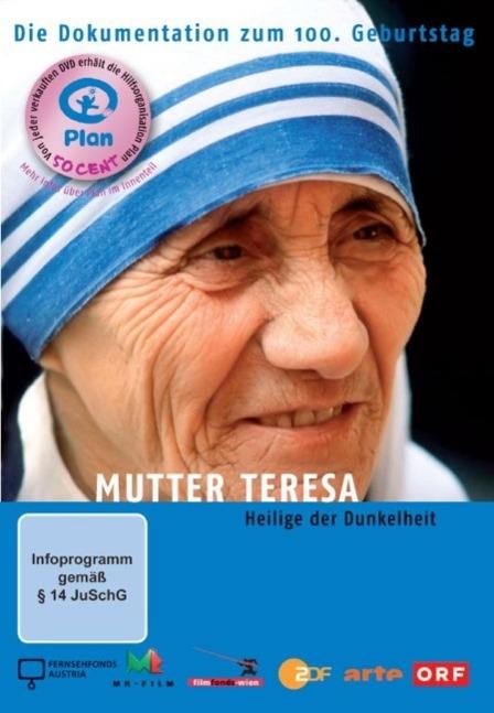 Mutter Teresa Heilige der Dunkelheit - zum Schließen ins Bild klicken