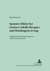 Spanien-Bilder bei Gustavo Adolfo Bécquer und Washington Irving