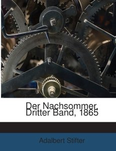 Der Nachsommer, Dritter Band, 1865