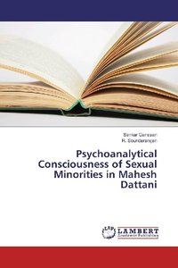 Psychoanalytical Consciousness of Sexual Minorities in Mahesh Da