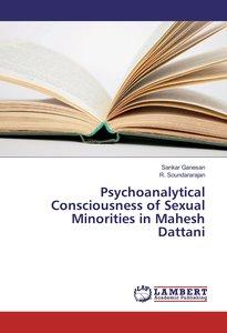 Psychoanalytical Consciousness of Sexual Minorities in Mahesh Da