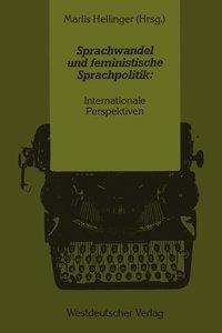Sprachwandel und feministische Sprachpolitik: Internationale Per