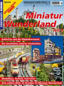 Modellbahn-Kurier Special 12: Miniatur Wunderland 08. Technik, B