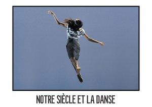 Notre siècle et la danse (Livre poster DIN A3 horizontal)