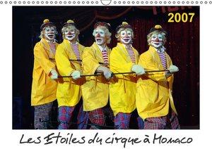 Les Etoiles du cirque à Monaco 2007 (Calendrier mural 2015 DIN A