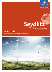 Seydlitz Geographie. Schülerband. Sekundarstufe 2. Berlin, Brand