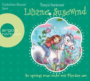Liliane Susewind - So springt man nicht mit Pferden um