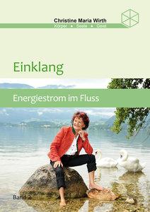 Einklang Band 2: Energiestrom im Fluss