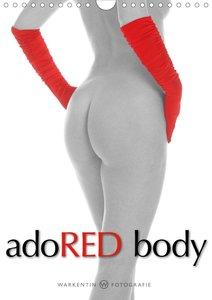 adoRED body (Wall Calendar 2020 DIN A4 Portrait)