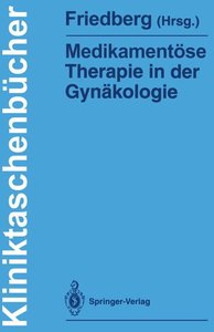Medikamentöse Therapie in der Gynäkologie