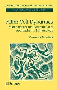 Killer Cell Dynamics