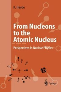 From Nucleons to the Atomic Nucleus